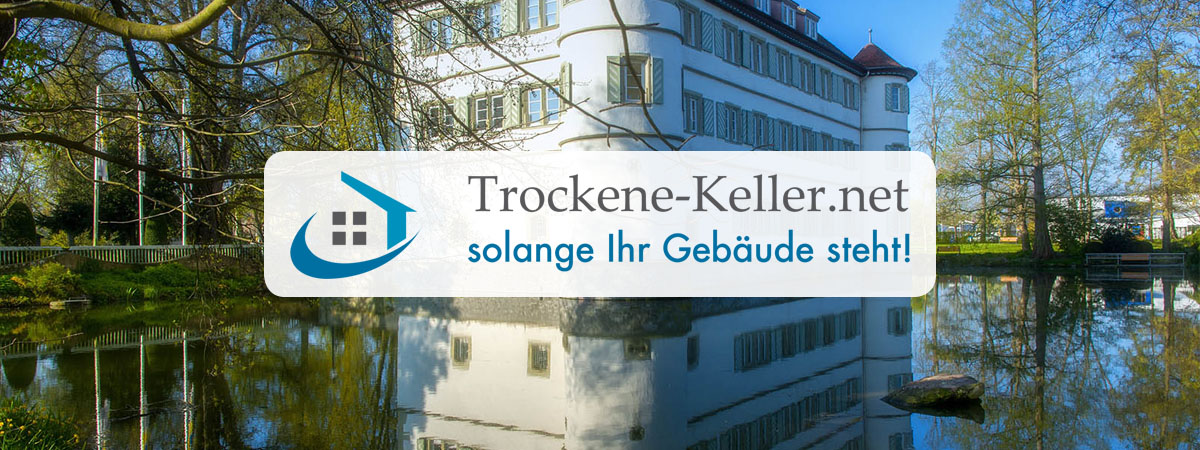 Bautrocknung Untergruppenbach - Trockene-Keller.net Abdichtungstechnik